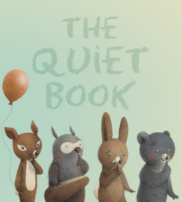 "The Quiet Book padded board book, ""Underwood, Deborah"""