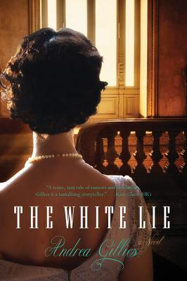 """The White Lie, """"Gillies, Andrea"""""""