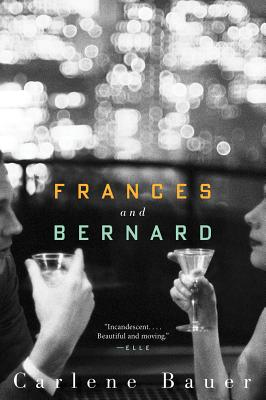 Frances and Bernard, Carlene Bauer