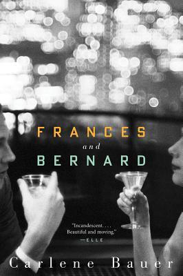 Frances and Bernard, Carlene Bauer