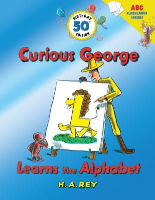 """Curious George Learns the Alphabet (50th Birthday Edition with flash cards), """"Rey, H. A., Rey, Margret"""""""