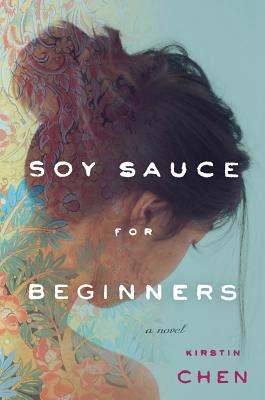 """Soy Sauce for Beginners, """"Chen, Kirstin"""""""