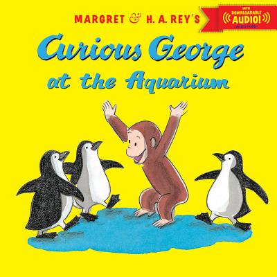 """Curious George at the Aquarium with downloadable audio, """"Rey, H. A."""""""