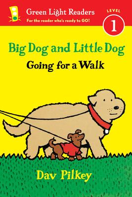 Big Dog and Little Dog Going for a Walk (Reader) (Green Light Readers Level 1), Pilkey, Dav
