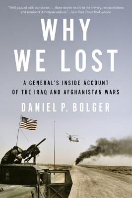 Image for Why We Lost: A Generals Inside Account of the Iraq and Afghanistan Wars