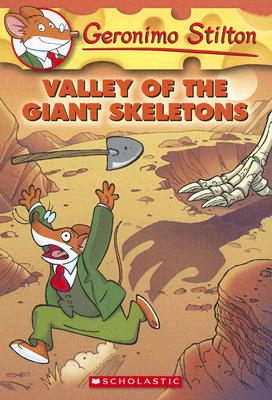Image for Valley of the Giant Skeletons (Geronimo Stilton, No. 32)