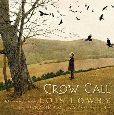 Crow Call, LOIS LOWRY