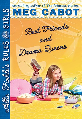 Image for Best Friends And Drama Queens (Allie Finkle's Rules For Girls #3)