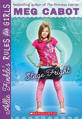 Image for Stage Fright  (Allie Finkle's Rules For Girls #4)