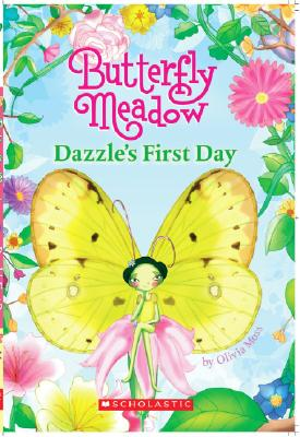 Image for Dazzle's First Day (Butterfly Meadow)