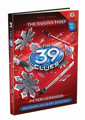 The 39 Clues Book 3: The Sword Thief, Peter Lerangis