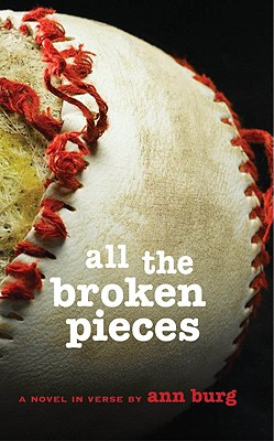 All The Broken Pieces, Burg, Ann E.