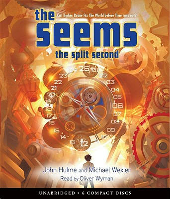 The Seems: Split Second - Audio, John Hulme, Michael Wexler