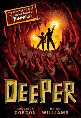 Deeper (Tunnels Book 2), Roderick Gordon, Brian Williams