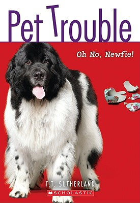 Oh No  Newf! (Pet Trouble), T T Sutherland