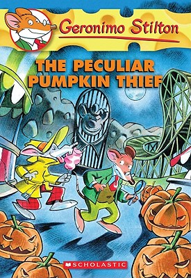 The Peculiar Pumpkin Thief (Geronimo Stilton, No. 42), Geronimo Stilton