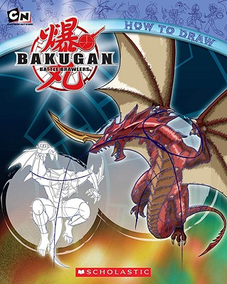 Bakugan: How to Draw, Scholastic; Zalme, Ron
