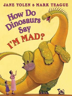 Image for How Do Dinosaurs Say I'm Mad!