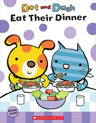 Image for Dot And Dash Eat Their Dinner