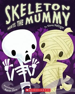 Skeleton Meets the Mummy, Steve Metzger