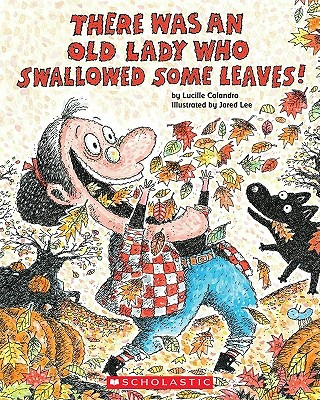 Image for There Was An Old Lady Who Swallowed Some Leaves!