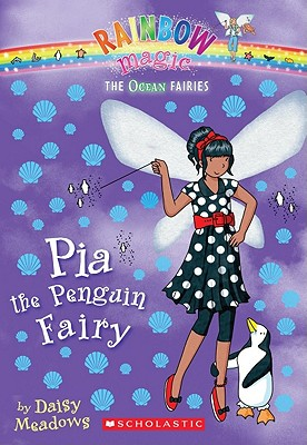 Image for Pia The Penguin Fairy (The Ocean Faries)