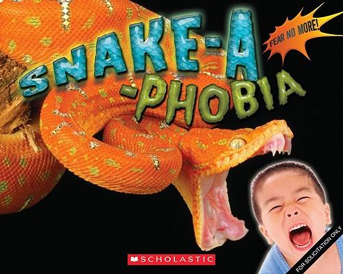 Image for Snake-a-Phobia