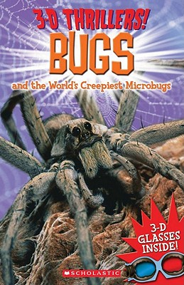 Image for 3-D Thrillers: Bugs and the World's Creepiest Microbugs