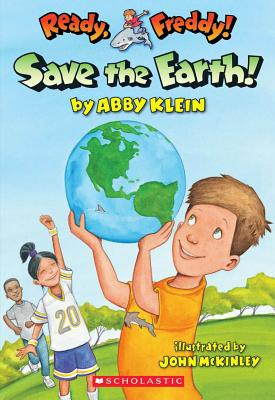 Image for Ready, Freddy! #25: Save the Earth!