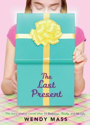 The Last Present, Wendy Mass