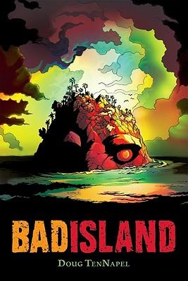 Bad Island, TenNapel, Doug