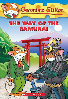 The Way of the Samurai (Geronimo Stilton, No. 49), Geronimo Stilton