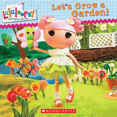 Image for Lalaloopsy: Let's Grow a Garden!