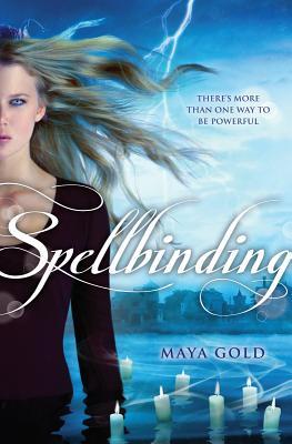 Spellbinding, Maya Gold