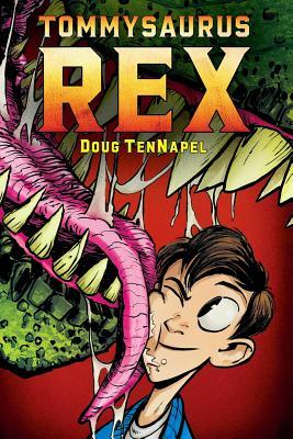 Tommysaurus Rex, Doug TenNapel