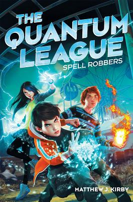 Image for The Quantum League #1: Spell Robbers