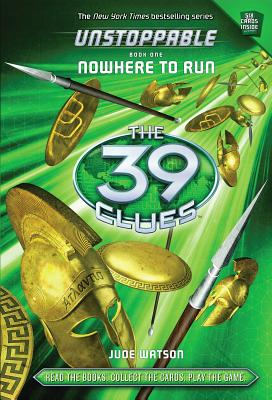 Image for The 39 Clues: Unstoppable: Nowhere to Run