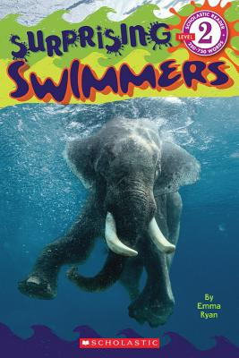 Image for Scholastic Reader Level 2: Surprising Swimmers