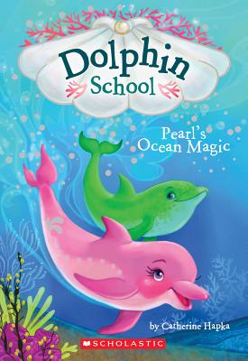 Image for Dolphin School Pearl's Ocean Magic