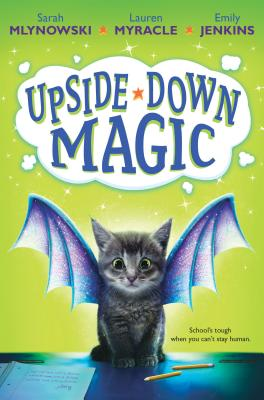 Image for Upside-Down Magic (Upside-Down Magic #1)