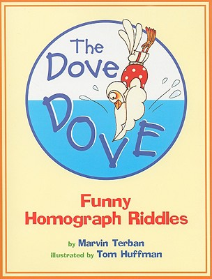 """Dove Dove: Funny Homograph Riddles, """"Terban, Marvin"""""""