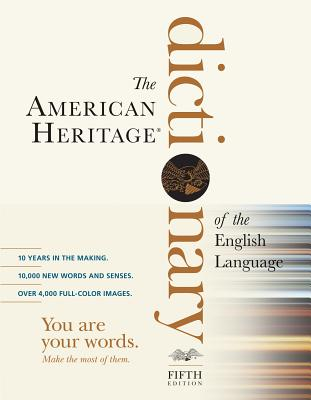 """""""The American Heritage Dictionary of the English Language, Fifth Edition"""", American Heritage Dictionaries"""