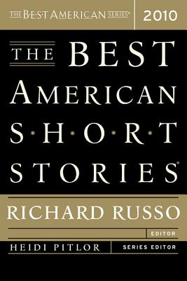 The Best American Short Stories 2010, Richard Russo
