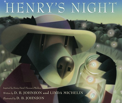 Henry's Night, D. B. Johnson; Linda Michelin