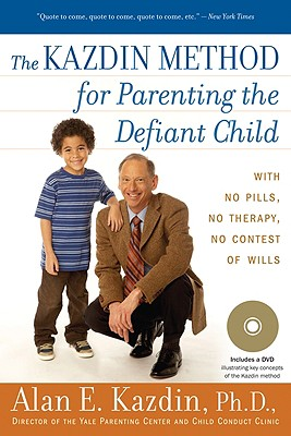 Image for The Kazdin Method for Parenting the Defiant Child