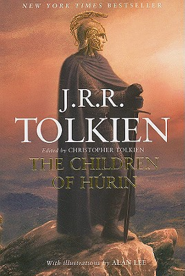 The Tale of the Children of Húrin: Narn i Chin Húrin, J.R.R. Tolkien