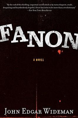 """Fanon, """"Wideman, John Edgar"""""""