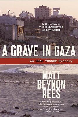 A Grave in Gaza, Rees, Matt Beynon