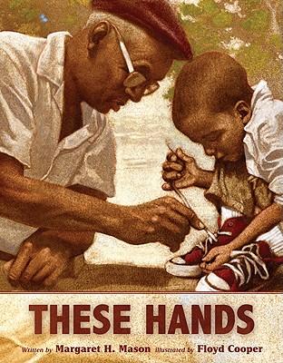 These Hands (Golden Kite Honors (Awards)), Mason, Margaret H.