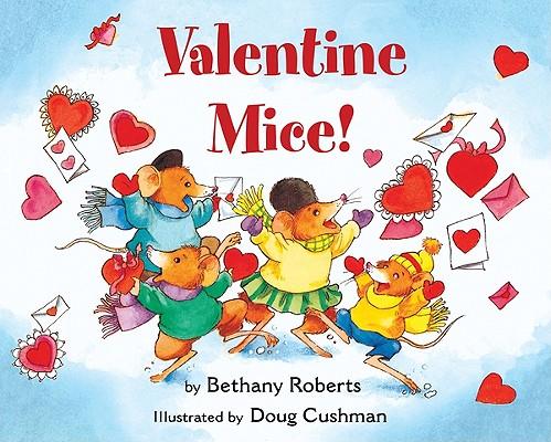 "Valentine Mice! board book, ""Roberts, Bethany"""